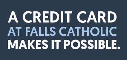 A credit card at Falls Catholic Makes it Possible